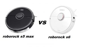Roborock s5 max vs s6. Which is better?